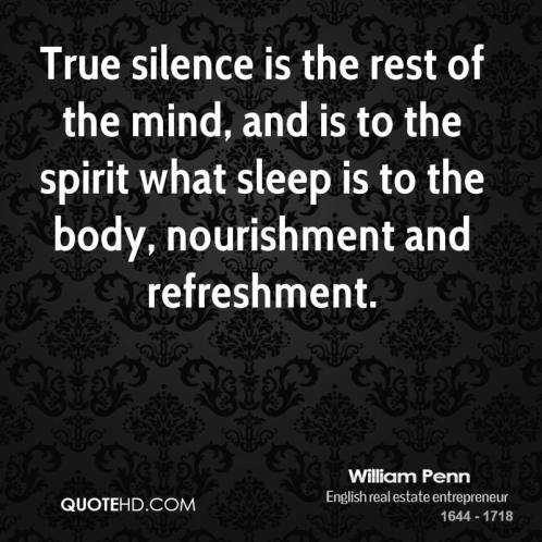 william-penn-health-quotes-true-silence-is-the-rest-of-the-mind-and.jpg